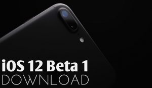 iOS 12 Beta 1 Download for iPhone and iPad – Direct Links